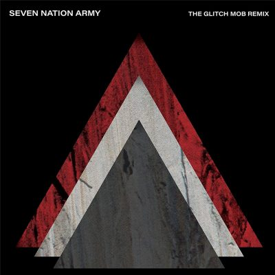The White Stripes - Seven Nation Army X The Glitch Mob