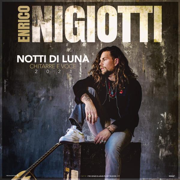 Enrico Nigiotti - Notti di Luna. Chitarre e voce (Live)