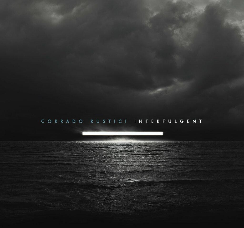 """È disponibile """"Interfulgent"""", il nuovo album di Corrado Rustici"""