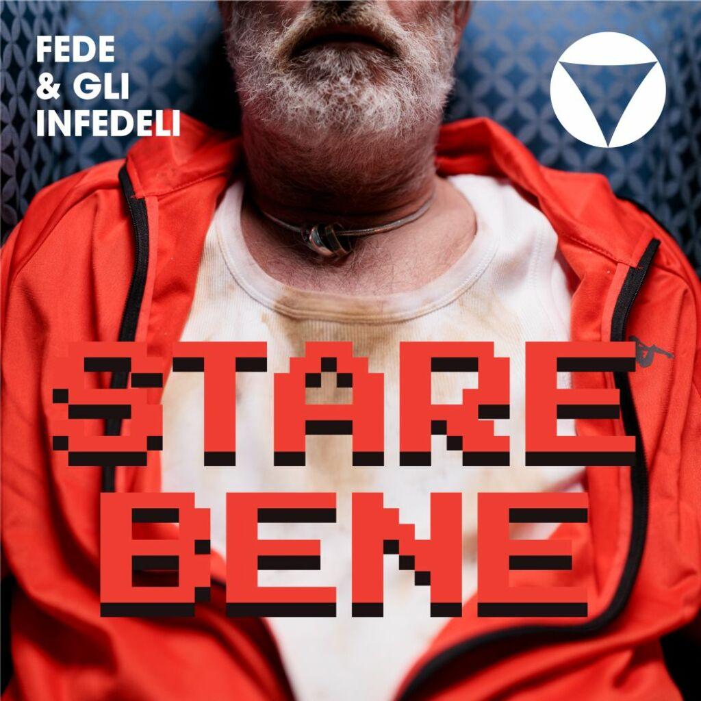 """È in radio e in digitale """"Stare bene"""", il nuovo brano della band Fede & Gli Infedeli"""