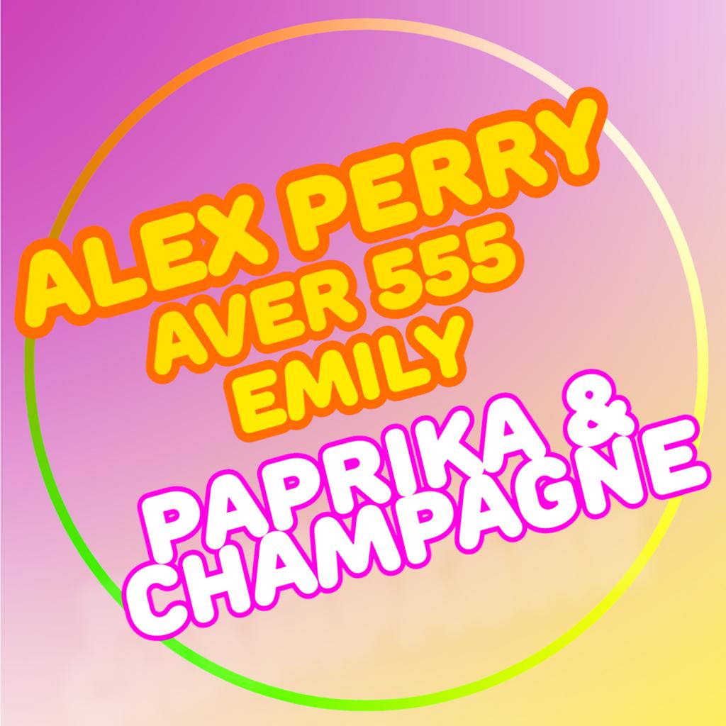 "Alex Perry  esce con ""Paprika & Champagne feat. Aver 555 e Emily"""
