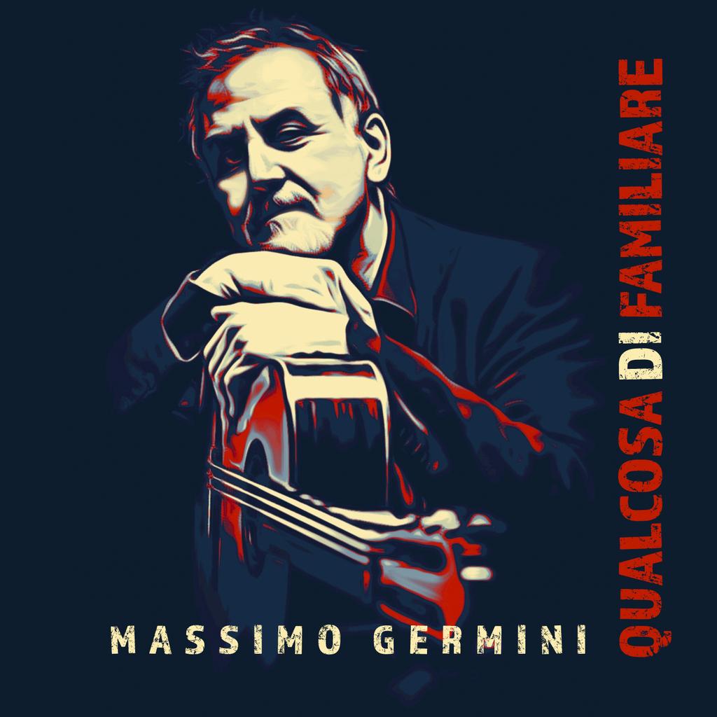 """Arriva in radio """"Qualcosa di familiare ft. Roberto Vecchioni"""" di Massimo Germini"""