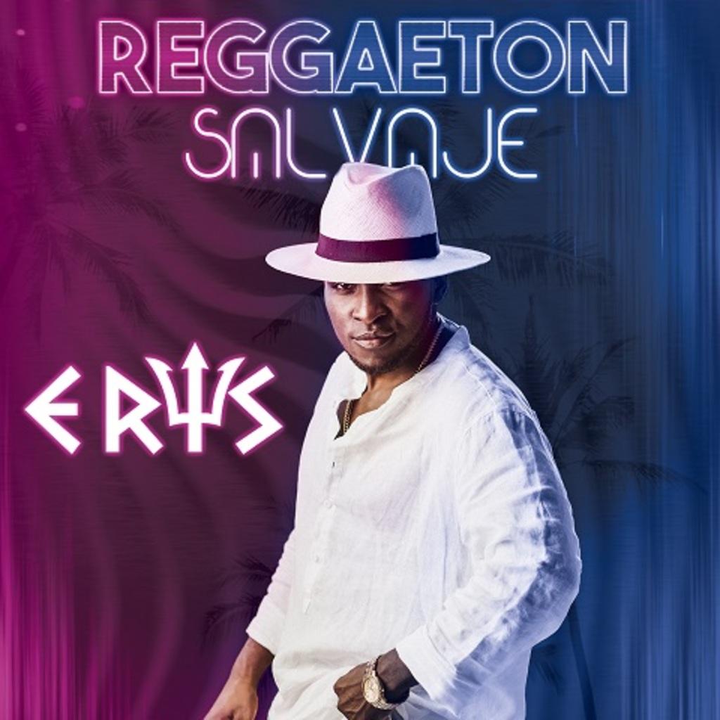 """E' su Youtube il video di """"Reggaeton Salvaje"""" il singolo di Eris"""