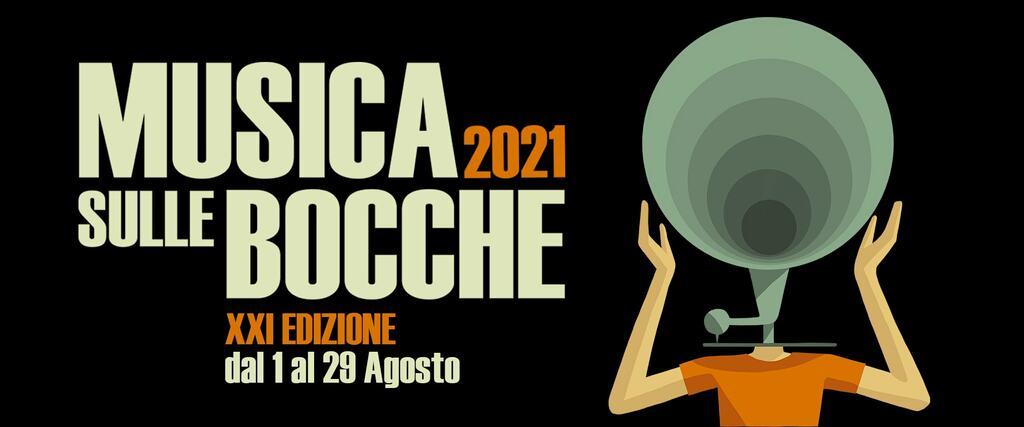 """Festival """"Musica sulle Bocche"""" 2021"""