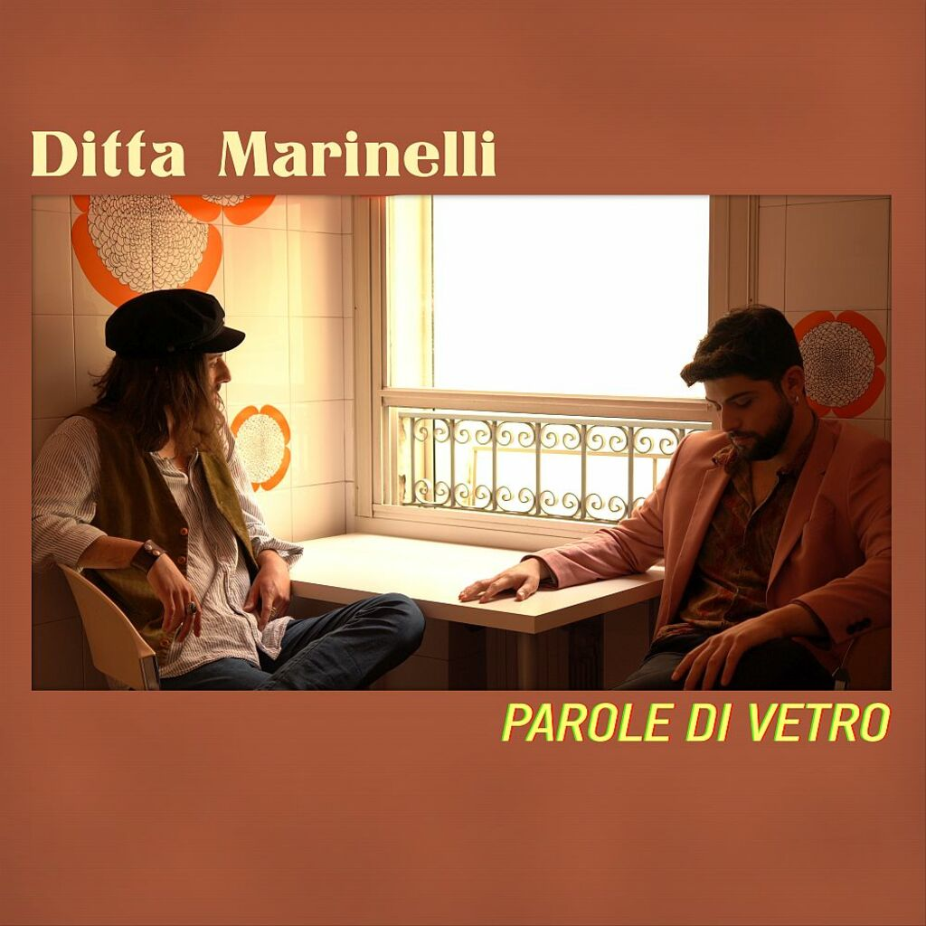 """""""Parole di vetro"""" è  il brano d'esordio del duo Ditta Marinelli"""