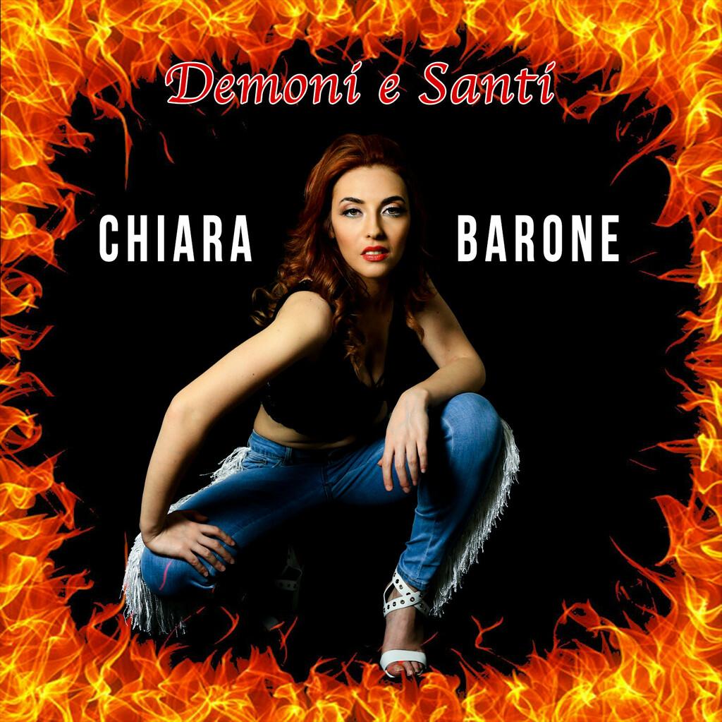 """""""Demoni e Santi"""": il nuovo singolo di Chiara Barone"""