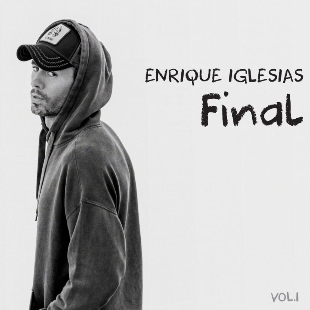 """È uscito """"Final Vol. I"""", il nuovo album di Enrique Iglesias"""