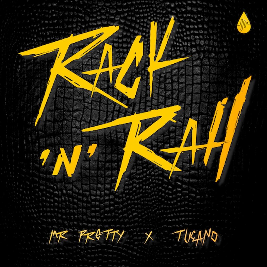 Mr Pretty & Tucano - Rack'n Rall